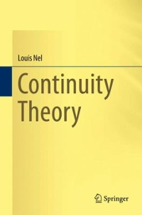 Continuity Theory 1st Edition 9783319311586 3319311581