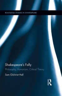 Shakespeare's Folly 1st Edition 9781317223603 1317223608