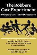 The Robbers Cave Experiment 0 9780819561947 0819561940