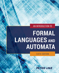 An Introduction to Formal Languages and Automata 6th Edition 9781284077254 128407725X