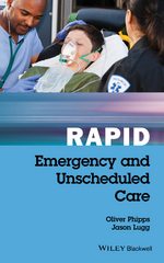 Rapid Emergency and Unscheduled Care 1st Edition 9781119035862 1119035864