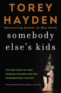 Somebody Else's Kids 1st Edition 9780062564405 0062564404