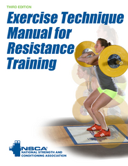 Exercise Technique Manual for Resistance Training 3rd Edition 9781492526162 1492526169