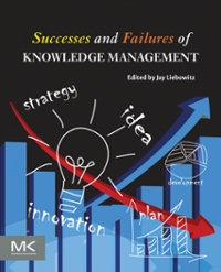 Successes and Failures of Knowledge Management 1st Edition 9780128053379 0128053372