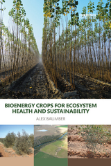 Bioenergy Crops for Ecosystem Health and Sustainability 1st Edition 9781317559016 1317559010