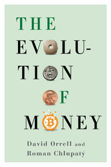 The Evolution of Money 1st Edition 9780231541671 0231541678