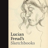 Lucian Freud's Sketchbooks 1st Edition 9780300223736 0300223730