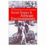 Social History & African Environments 1st Edition 9780821415382 0821415387