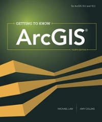 Getting to Know ArcGIS 4th Edition 9781589484283 1589484282