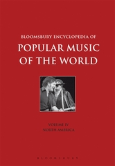 Bloomsbury Encyclopedia of Popular Music of the World, Volume 4 1st Edition 9781501324444 1501324446