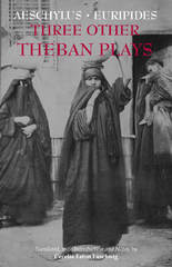 Three Other Theban Plays 1st Edition 9781624664731 1624664733