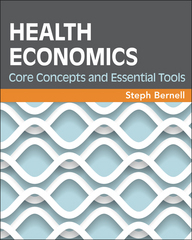 Health Economics 1st Edition 9781567937565 156793756X