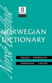 Norwegian Dictionary 1st Edition 9781138165151 1138165158