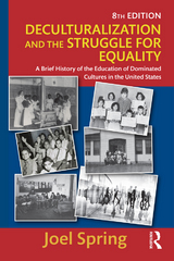 Deculturalization and the Struggle for Equality 8th Edition 9781317312857 1317312856
