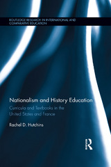 Nationalism and History Education 1st Edition 9781317625360 1317625366