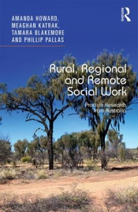Rural, Regional and Remote Social Work 1st Edition 9781317060642 1317060644