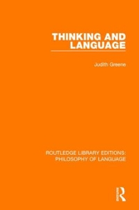 Thinking and Language 1st Edition 9781315524443 1315524449