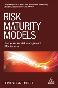 Risk Maturity Models 1st Edition 9780749477585 074947758X