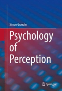 Psychology of Perception 1st Edition 9783319317892 331931789X