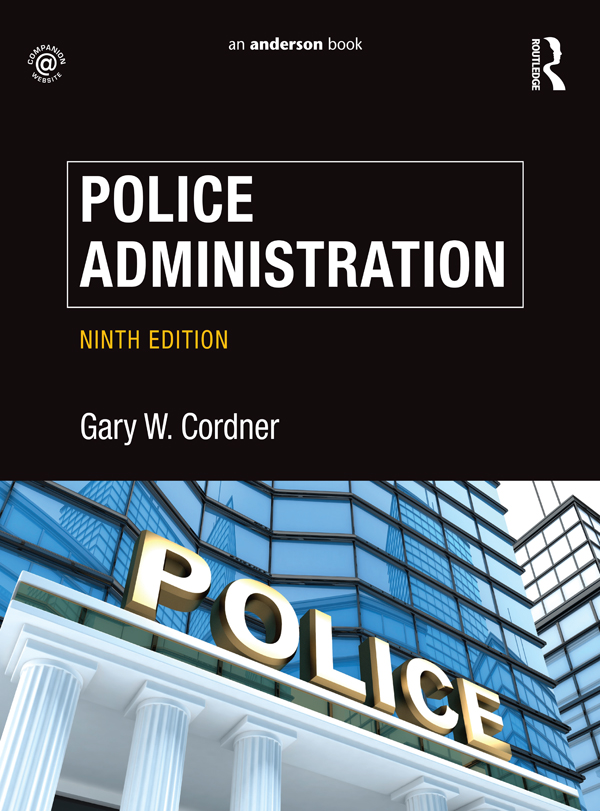 Police Administration 9th Edition 9781317448600 131744860X