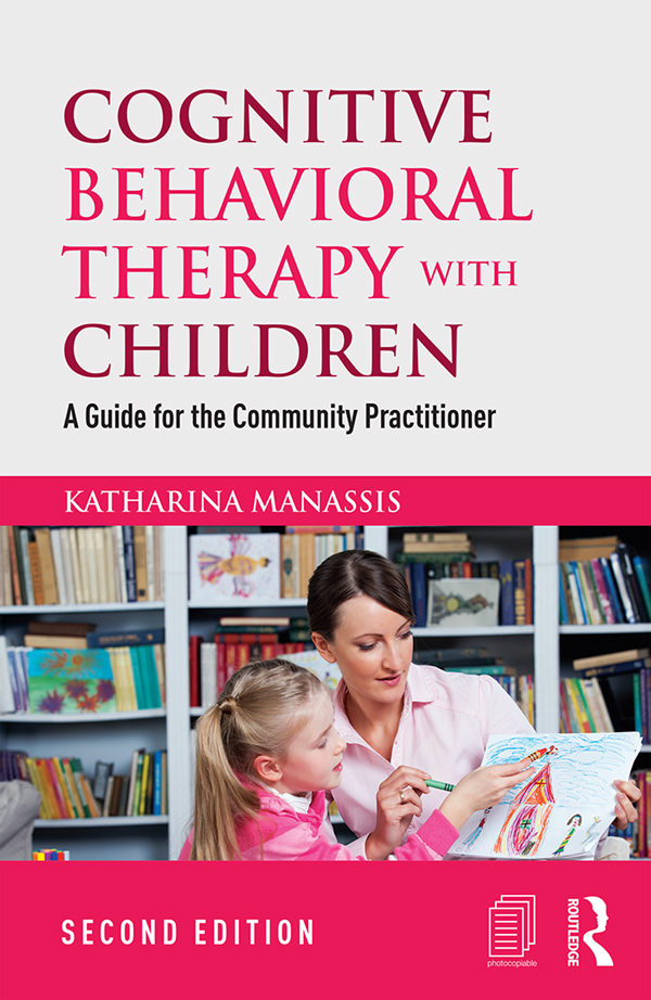 Cognitive Behavioral Therapy with Children 2nd Edition 9781317531937 1317531930