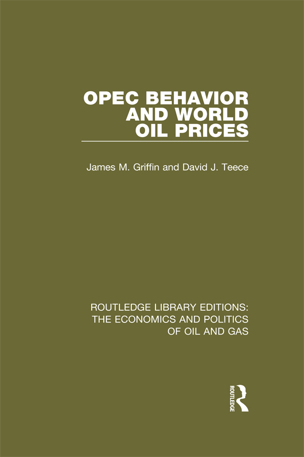 OPEC Behaviour and World Oil Prices 1st Edition 9781317237785 1317237781