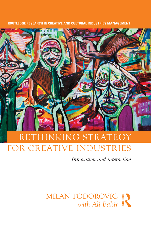 Rethinking Strategy for Creative Industries 1st Edition 9781317911876 1317911873