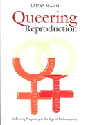 Queering Reproduction 1st Edition 9780822340782 082234078X