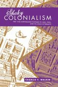Shaky Colonialism 1st Edition 9780822341895 0822341891