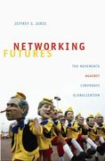Networking Futures 1st Edition 9780822342694 0822342693