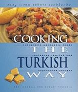 Cooking the Turkish Way 2nd edition 9780822541233 0822541238