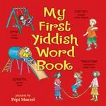 My First Yiddish Word Book 0 9780822587552 0822587556