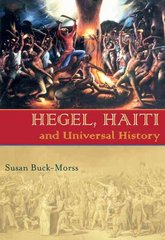 Hegel, Haiti, and Universal History 1st Edition 9780822959786 082295978X