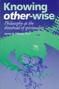 Knowing Other-Wise 2nd Edition 9780823217816 0823217817