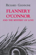 Flannery O'Connor and the Mystery of Love 2nd edition 9780823219117 0823219119