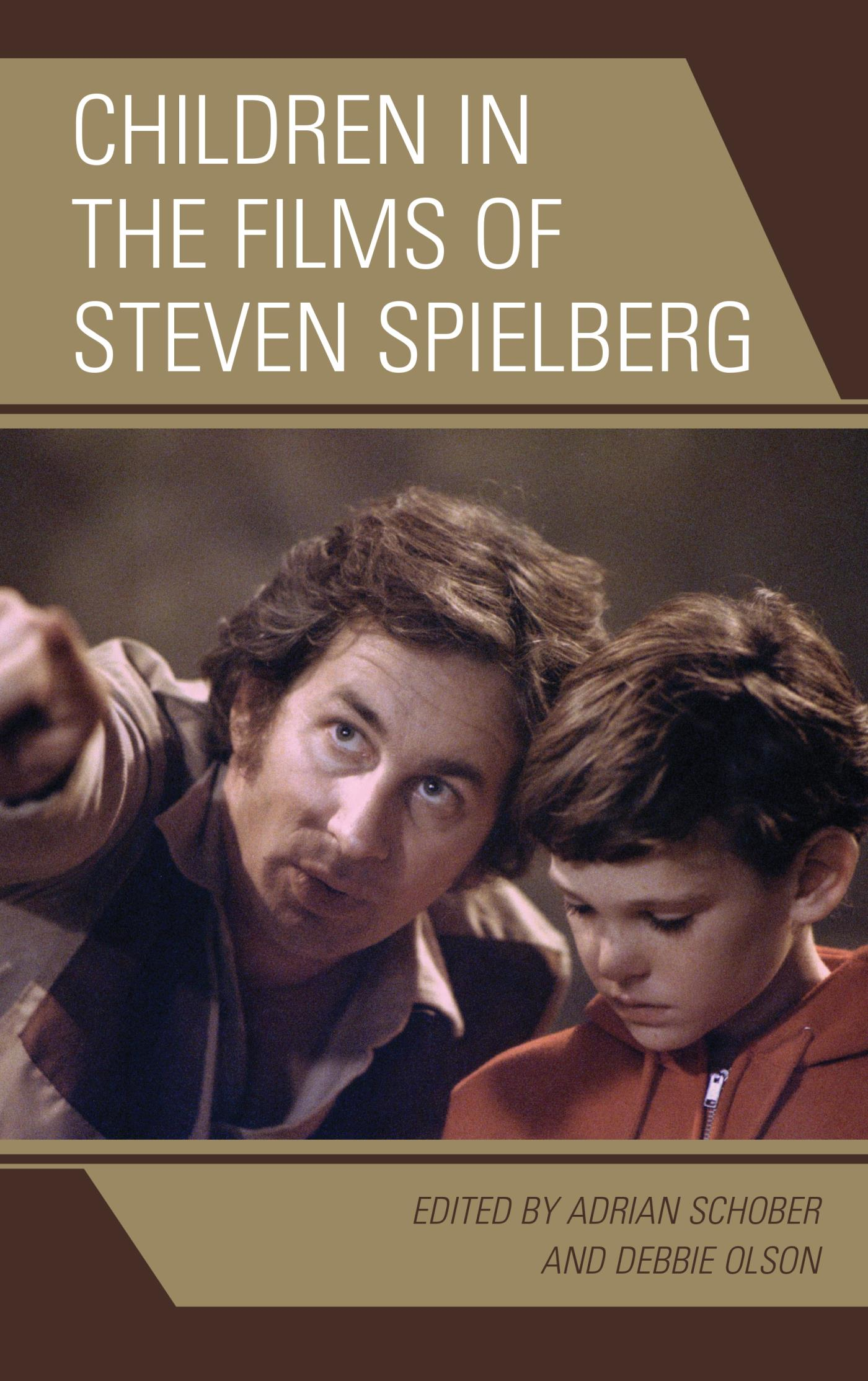 Children in the Films of Steven Spielberg 1st Edition 9781498518857 1498518850