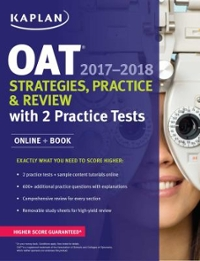 OAT 2017-2018 Strategies, Practice & Review with 2 Practice Tests 1st Edition 9781506209180 1506209181