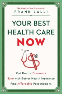 Your Best Health Care Now 1st Edition 9781501132865 1501132865