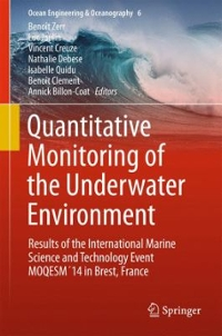 Quantitative Monitoring of the Underwater Environment 1st Edition 9783319321059 3319321056