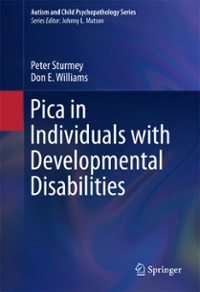 Pica in Individuals with Developmental Disabilities 1st Edition 9783319307985 3319307983