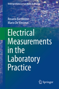 Electrical Measurements in the Laboratory Practice 1st Edition 9783319311029 3319311026