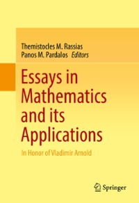 Essays in Mathematics and its Applications 1st Edition 9783319313382 331931338X