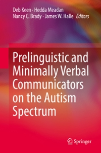Prelinguistic and Minimally Verbal Communicators on the Autism Spectrum 1st Edition 9789811007132 9811007136
