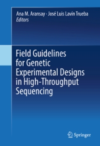 Field Guidelines for Genetic Experimental Designs in High-Throughput Sequencing 1st Edition 9783319313504 3319313509
