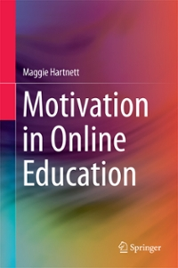 Motivation in Online Education 1st Edition 9789811007002 9811007004