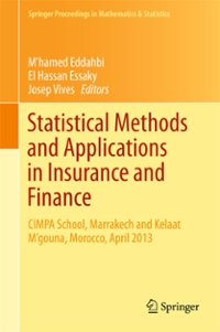 Statistical Methods and Applications in Insurance and Finance 1st Edition 9783319304175 3319304178
