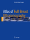 Atlas of Full Breast Ultrasonography