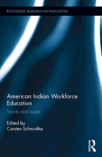 American Indian Workforce Education 1st Edition 9781317302322 131730232X