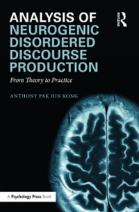 Analysis of Neurogenic Disordered Discourse Production 1st Edition 9781317273844 1317273842