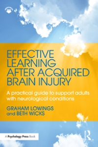 Effective Learning after Acquired Brain Injury 1st Edition 9781317597032 1317597036